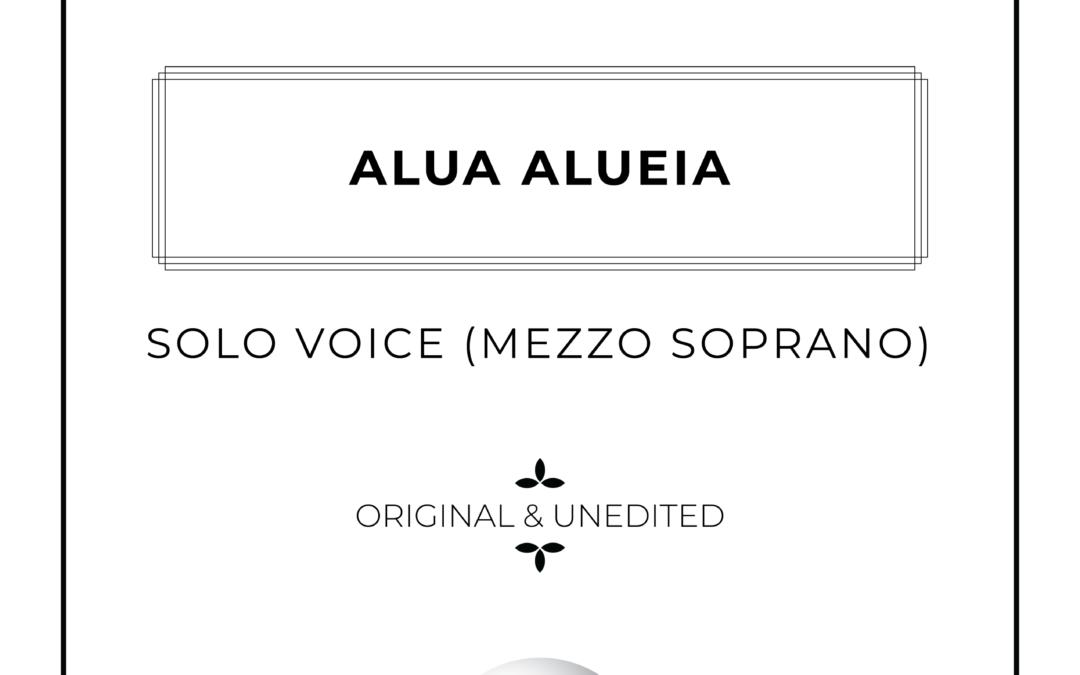 Alua Alueia – Mezzo Soprano Solo
