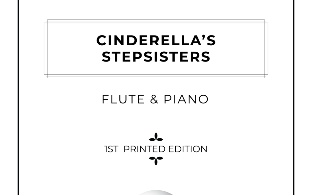 Cinderella's Stepsisters - Flute & Piano Sheet Music - Arthur Breur
