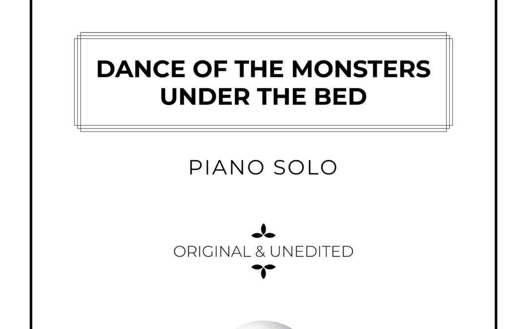 Dance of the Monsters Under the Bed – Piano Solo
