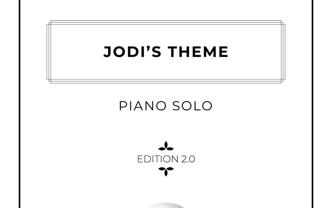 Jodi's Theme – Piano Solo