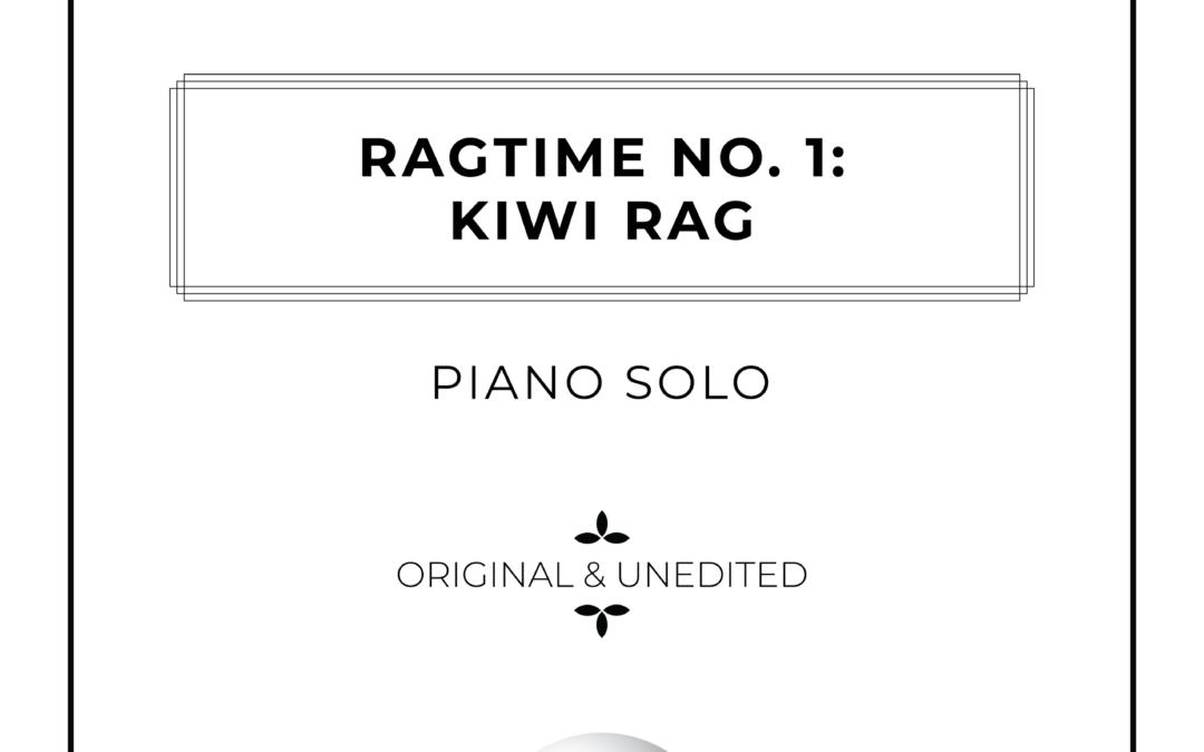 Ragtime No. 1: Kiwi Rag – Piano Solo