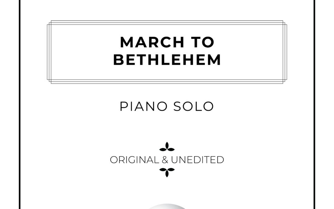 March to Bethlehem - Piano Solo Sheet Music - Arthur Breur