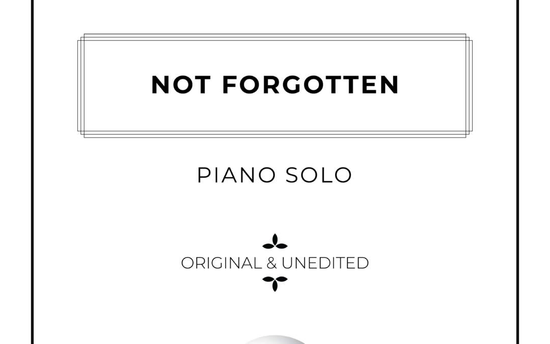 Not Forgotten - Piano Solo Sheet Music - Arthur Breur