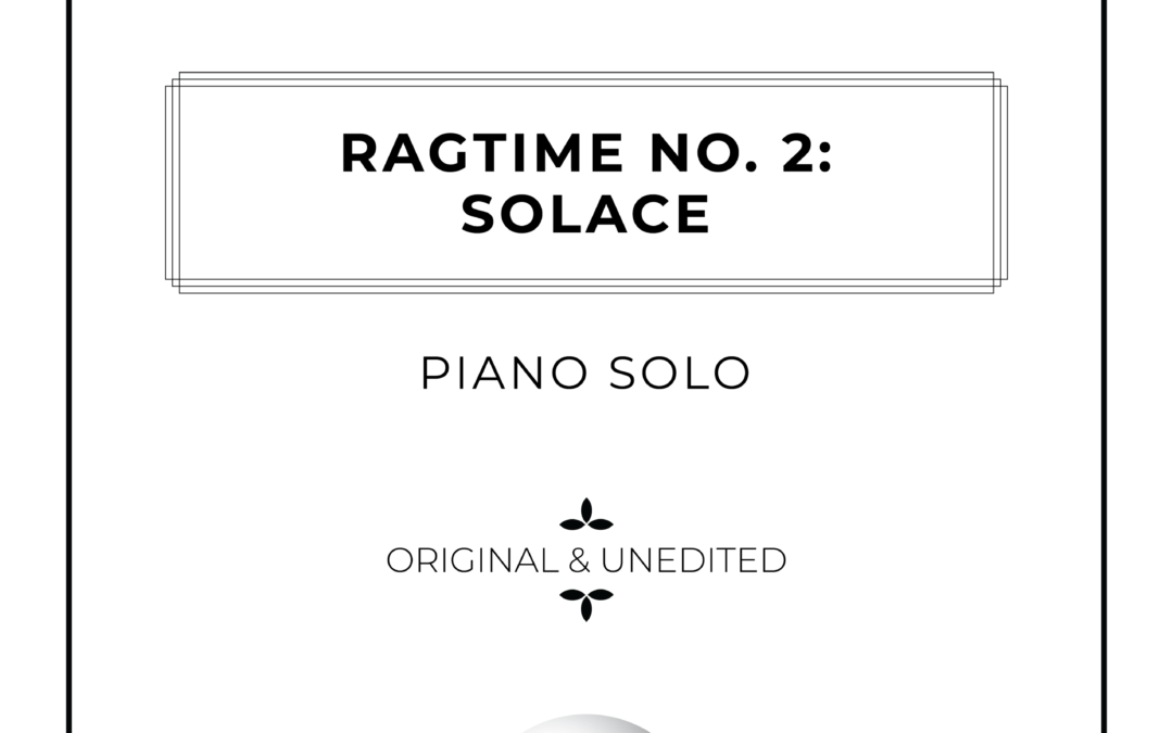 Ragtime No. 2: Solace – Piano Solo