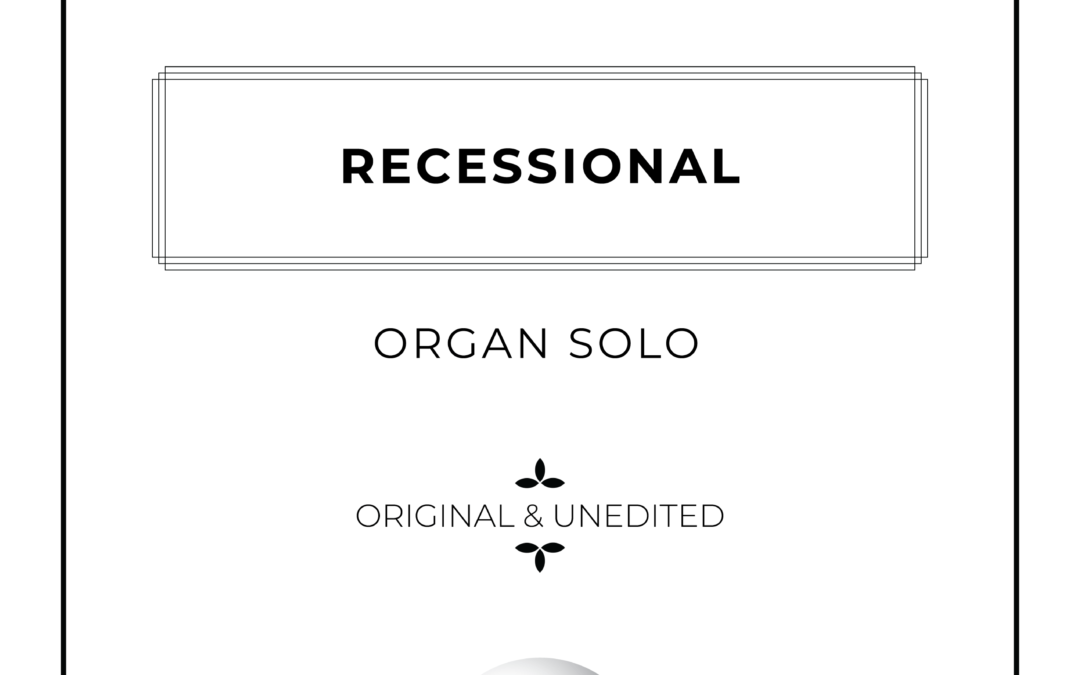 Recessional - Organ Solo Sheet Music - by Arthur Breur