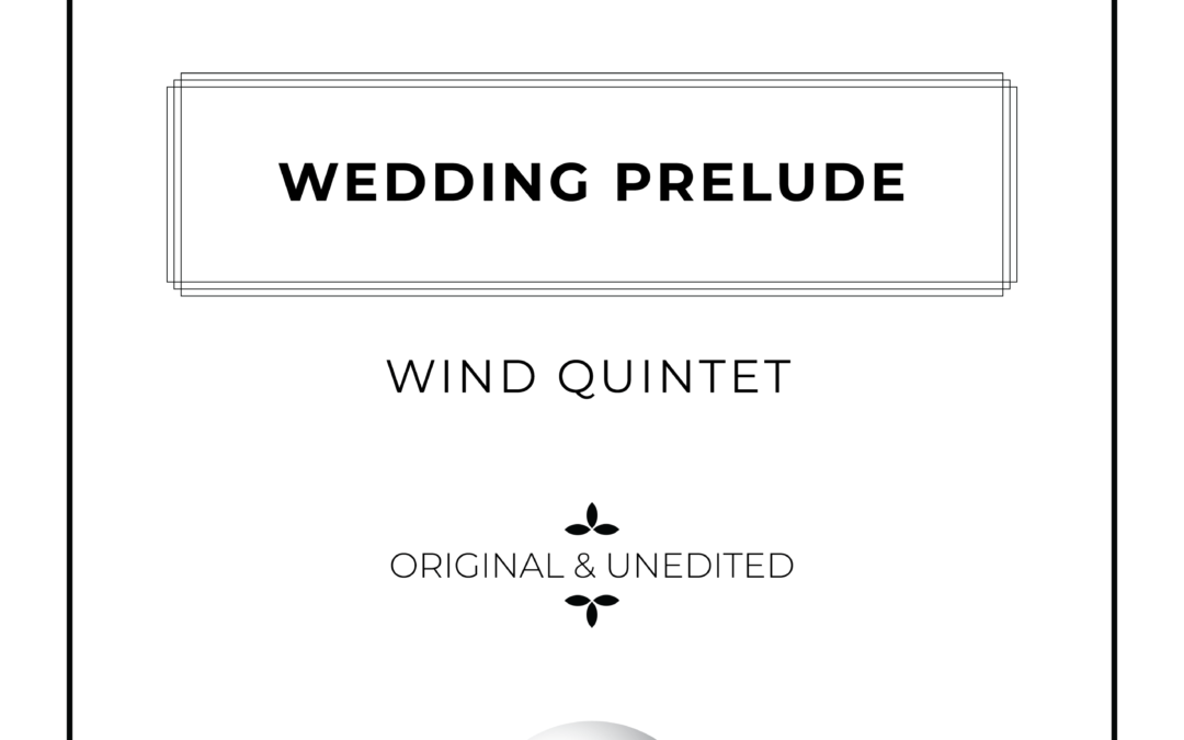 Wedding Prelude – Woodwind Quintet