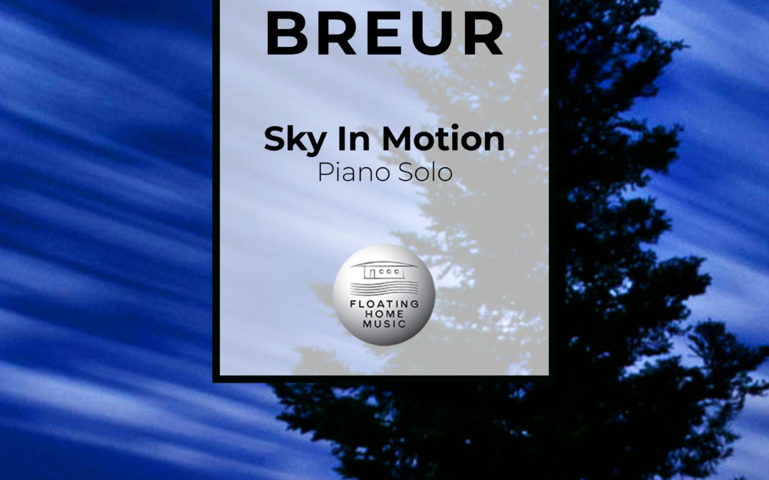 Sky In Motion - photographic sheet music cover